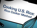 Cooking U.S. Rice: Rice Cooker Method